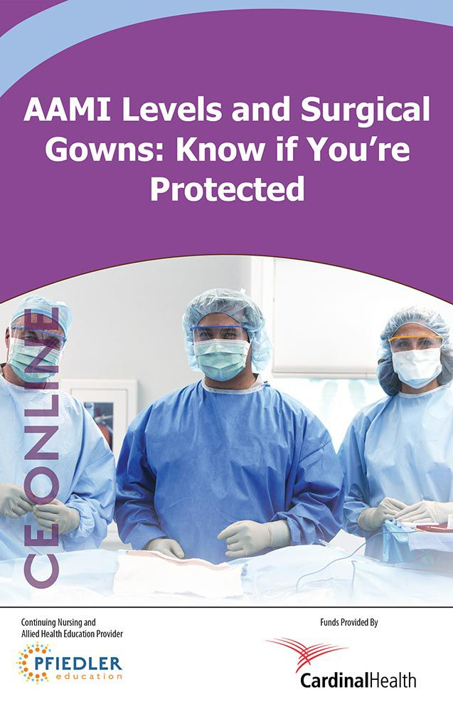 AAMI levels and surgical gowns: Know if you're protected.