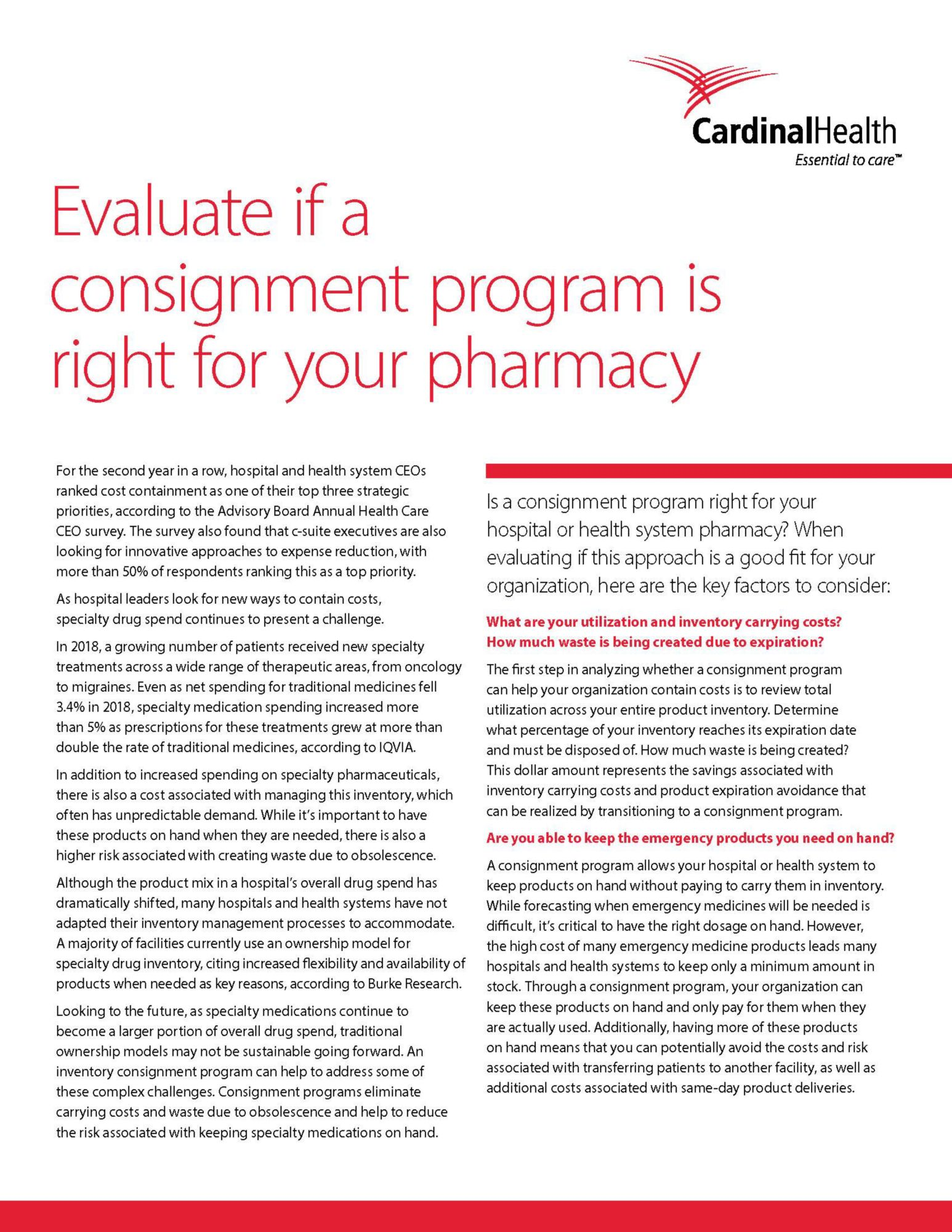 Evaluate if a consignment program is right for your pharmacy.