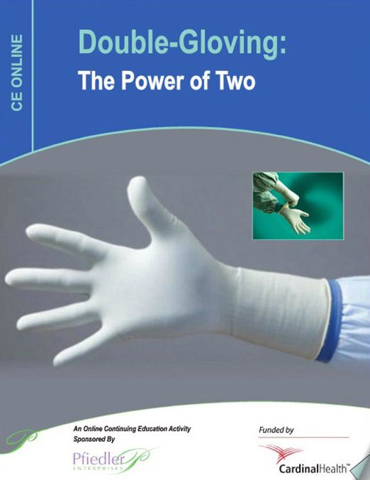 Double-gloving: The power of two.
