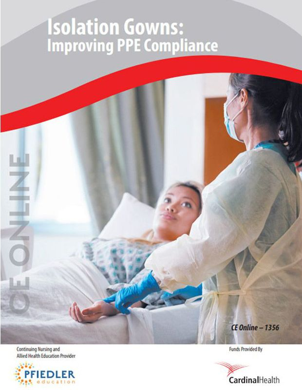 Isolation Gowns: Improving PPE Compliance.