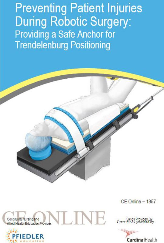 Preventing patient injuries during robotic surgery: Providing a safe anchor for Trendelenburg positioning