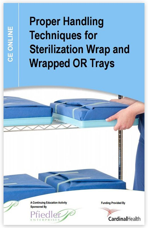 Proper handling techniques for sterilization wrap.