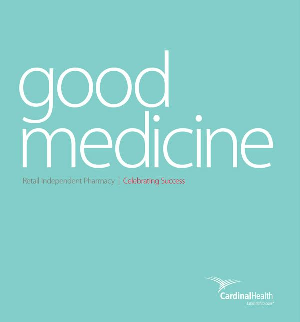 text reading good medicine, retail independent pharmacy 2014