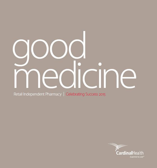 text reading good medicine, retail independent pharmacy 2015